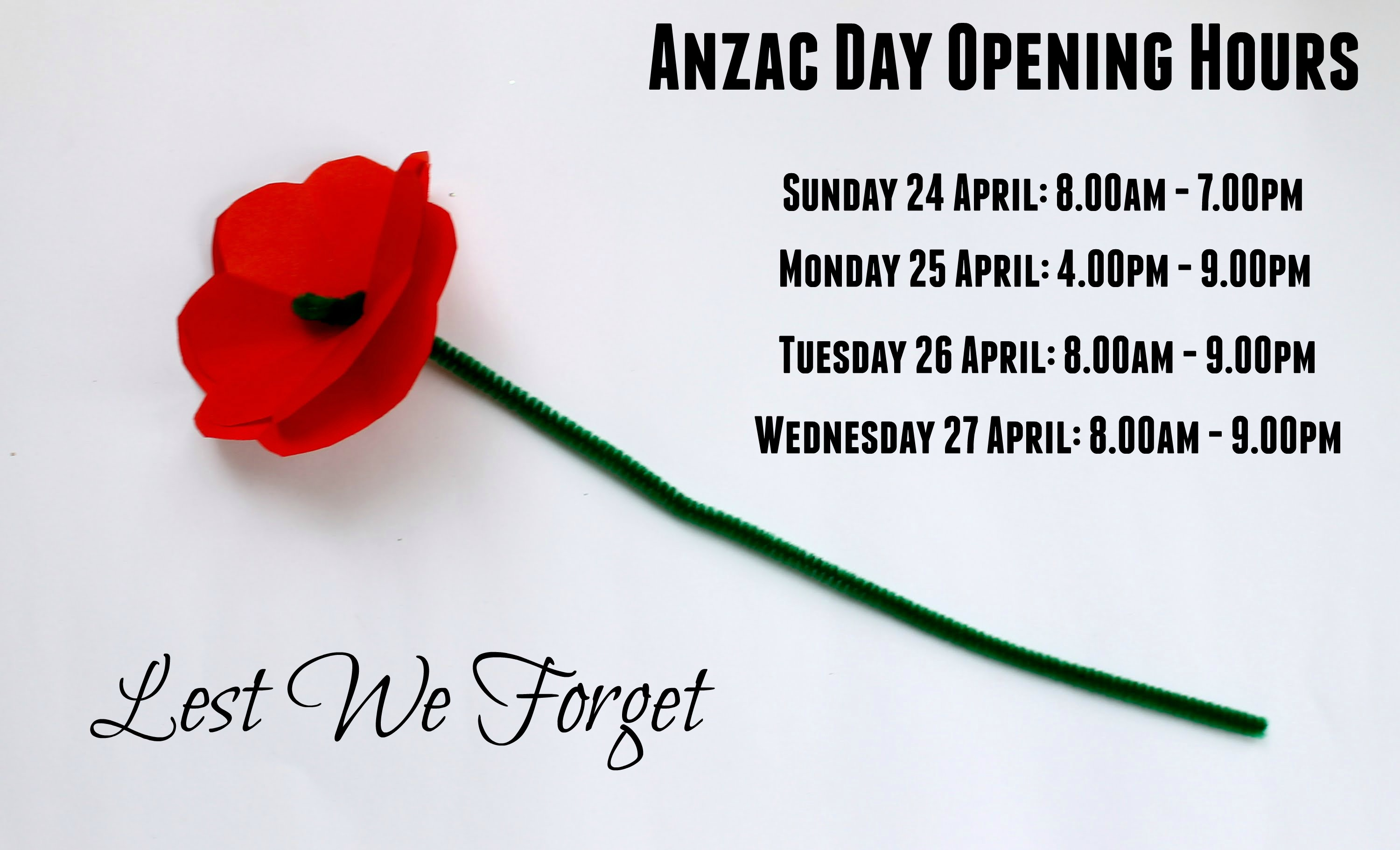 Anzac Day Opening Hours 2016